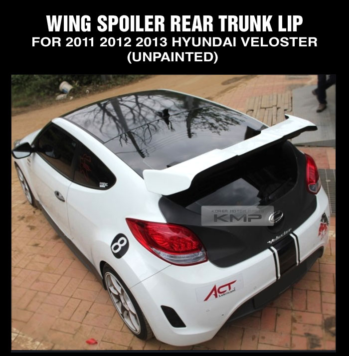 Wing Spoiler Rear Trunk Lip ( UNPAINTED ) For 2011 - 2015 HYUNDAI Veloster