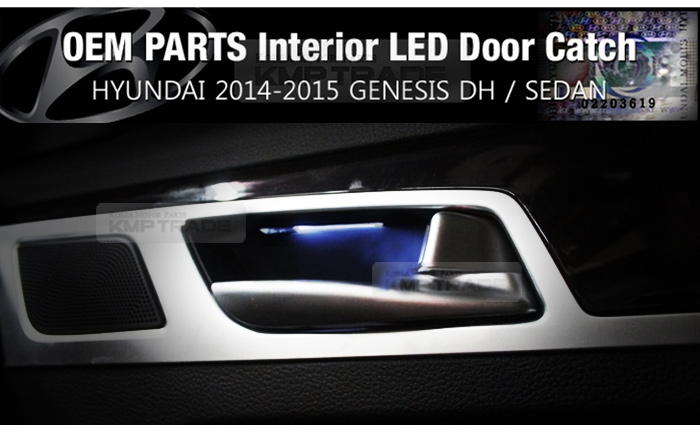 oem genuine interior inside led door catch 4ea for hyundai 2014 2015 genesis dh. Black Bedroom Furniture Sets. Home Design Ideas