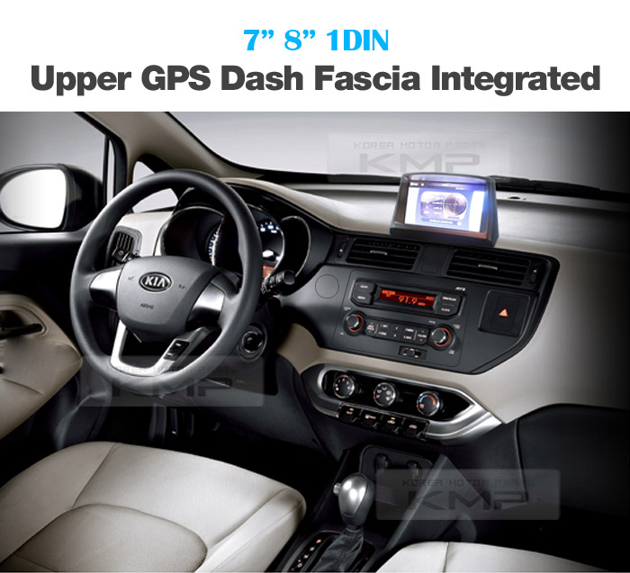 7 U0026quot  8 U0026quot  Upper Gps Dash Fascia Integrated 1din For Kia 2012